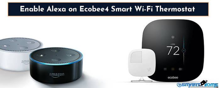 How to Enable Alexa on Ecobee4 Smart Thermostat by mansonwilson