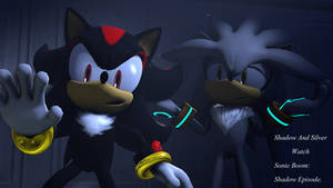 Shadow And Silver Watch Sonic Boom Again Poster.