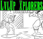 Lvl Up Xplorers #24