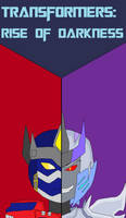 Transformers: Rise of Darkness Poster