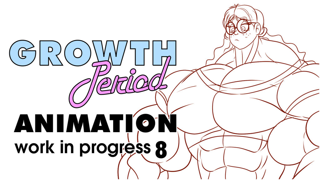 Growth Period Animation WIP 8.