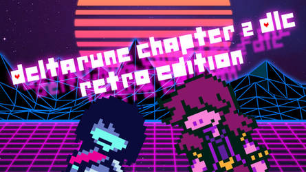 Deltarune Chapter 2 DLC Retro Edition