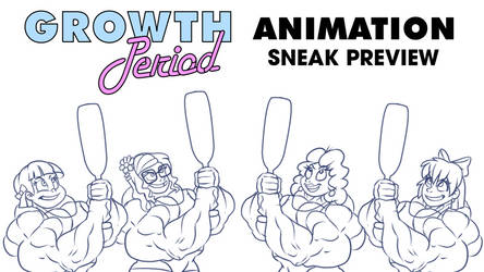 Growth Period Animation Sneak Preview Part 2