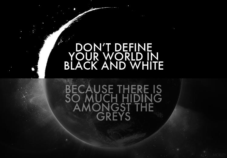 Is The World Black And White Debandje