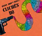 Cliches Kill