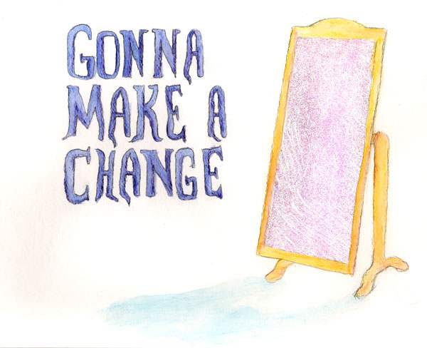Gonna Make a Change by WildeGeeks