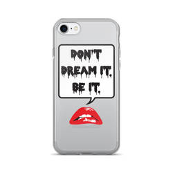Don't Dream It Phone Case