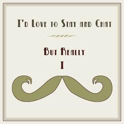Really, I Moustache by mrsPella