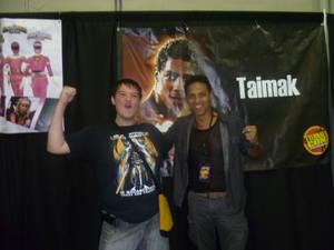I met Taimak!!