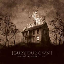 bury our own