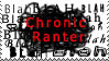 Chronic Ranter Stamp by P0W4H-L4D33