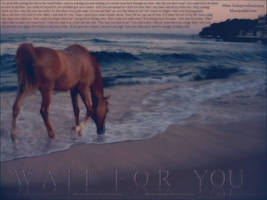 wait for you.. by Miss-Independant1995