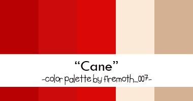 Cane Color Palette by firemoth007