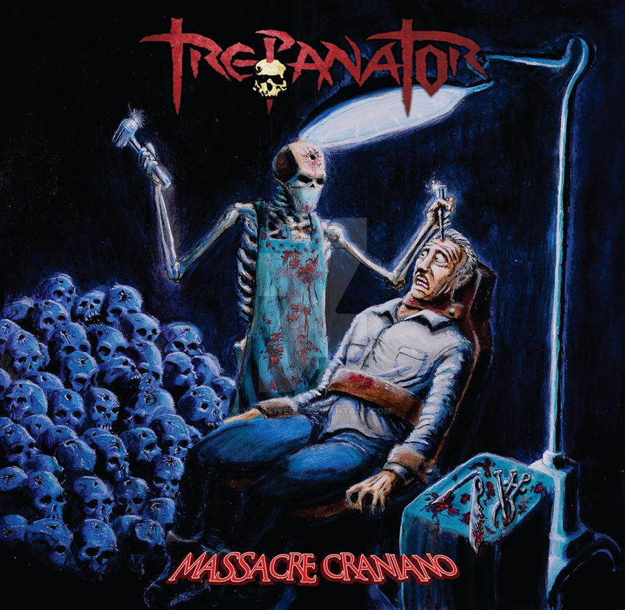 Trepanator - Massacre Craniano by valoliveira