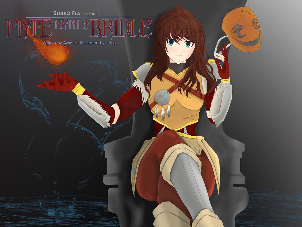Fate Hath a Bridle Poster by kakakun1511