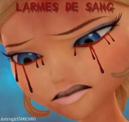 CHLOE BOURGEOIS ~ Larmes de sang by Astrogirl500