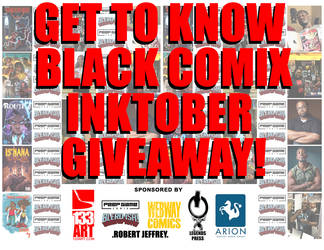 Get To Know Black Comix Inktober Giveaway! pt2 by 133art