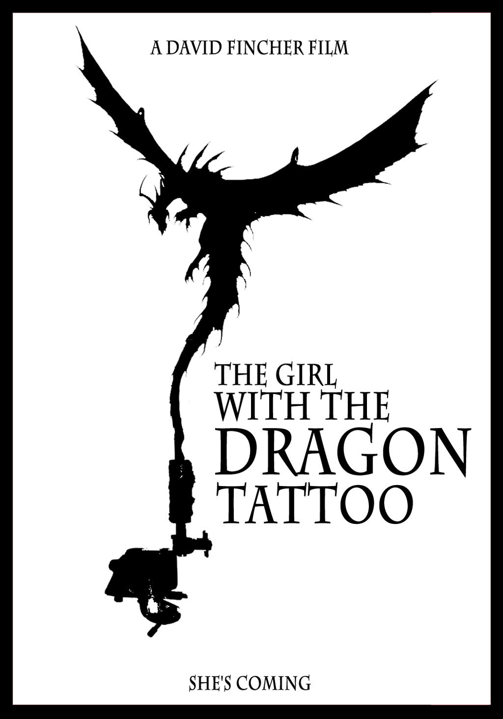 The Girl with the Dragon Tattoo poster by DarioPC17 on deviantART The Girl With The Dragon Tattoo Poster