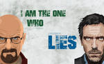 Walter White and Doctor House