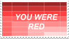 - Stamp: You were red and you liked me... - by ChicaTH