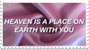- Stamp: Heaven is a place on Earth with you. - by ChicaTH