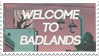 - Stamp: Welcome to Badlands. - by ChicaTH