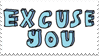- Stamp: Excuse you. - by ChicaTH