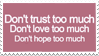 - Stamp: Don't trust too much. - by ChicaTH