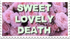 - Stamp: Sweet lovely death. - by ChicaTH