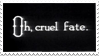 - Stamp: Oh, cruel fate. - by ChicaTH