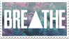 - Stamp: Breathe. - by ChicaTH