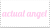 - Stamp: Actual angel. - by ChicaTH