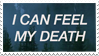 - Stamp: I can feel my death. - by ChicaTH