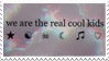 - Stamp: We are the real cool kids. - by ChicaTH