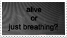 - Stamp: Alive or just breathing? - by ChicaTH