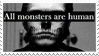 - Stamp: All monsters are human. - by ChicaTH