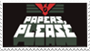 - Stamp: Papers, Please. - by ChicaTH