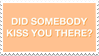 - Stamp: Did somebody kiss you there? - by ChicaTH