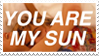 - Stamp: You Are My Sun. - by ChicaTH