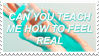 - Stamp: Can you teach me how to feel real? - by ChicaTH
