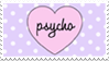 - Stamp: Psycho. - by ChicaTH