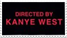 - Stamp: Directed by Kanye West. - by ChicaTH