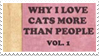 - Stamp: Why I love cats more than people VOL. 1 - by ChicaTH