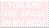 - Stamp: You are the space in my bed. - by ChicaTH