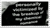 - Stamp: Personally victimized by MCR. - by ChicaTH