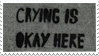 - Stamp: Crying is okay here. - by ChicaTH