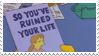 - Stamp: So you've ruined your life. - by ChicaTH
