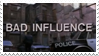 - Stamp: Bad Influence. - by ChicaTH