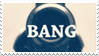 - Stamp: BANG. - by ChicaTH