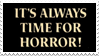 - Stamp: It's always time for horror. - by ChicaTH